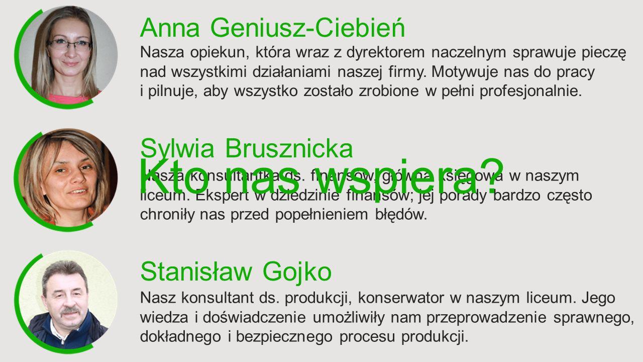 Anna Geniusz-Ciebień Nasza opiekun, która wraz z dyrektorem naczelnym sprawuje pieczę nad wszystkimi działaniami naszej firmy.