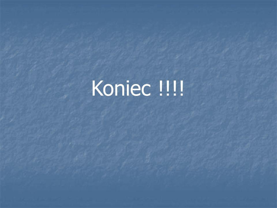 Koniec !!!!