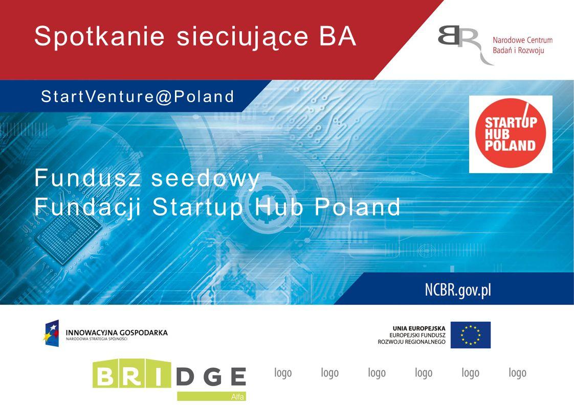 Spotkanie sieciujące BA StartVenture@Poland Fundusz seedowy Fundacji Startup Hub Poland