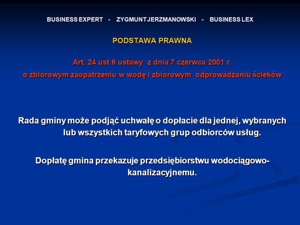 BUSINESS EXPERT - ZYGMUNT JERZMANOWSKI - BUSINESS LEX PODSTAWA PRAWNA Art.