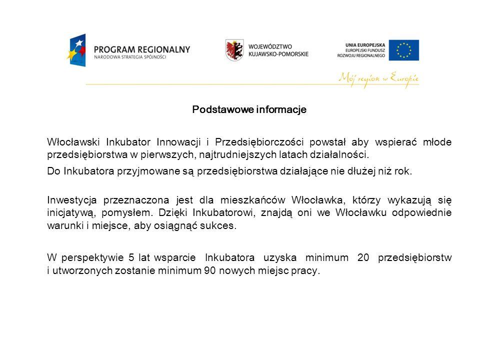 Podstawowe informacje Włocławski Inkubator Innowacji i Przedsiębiorczości powstał a by wspierać młode przedsiębiorstwa w pierwszych, najtrudniejszych latach działalności.
