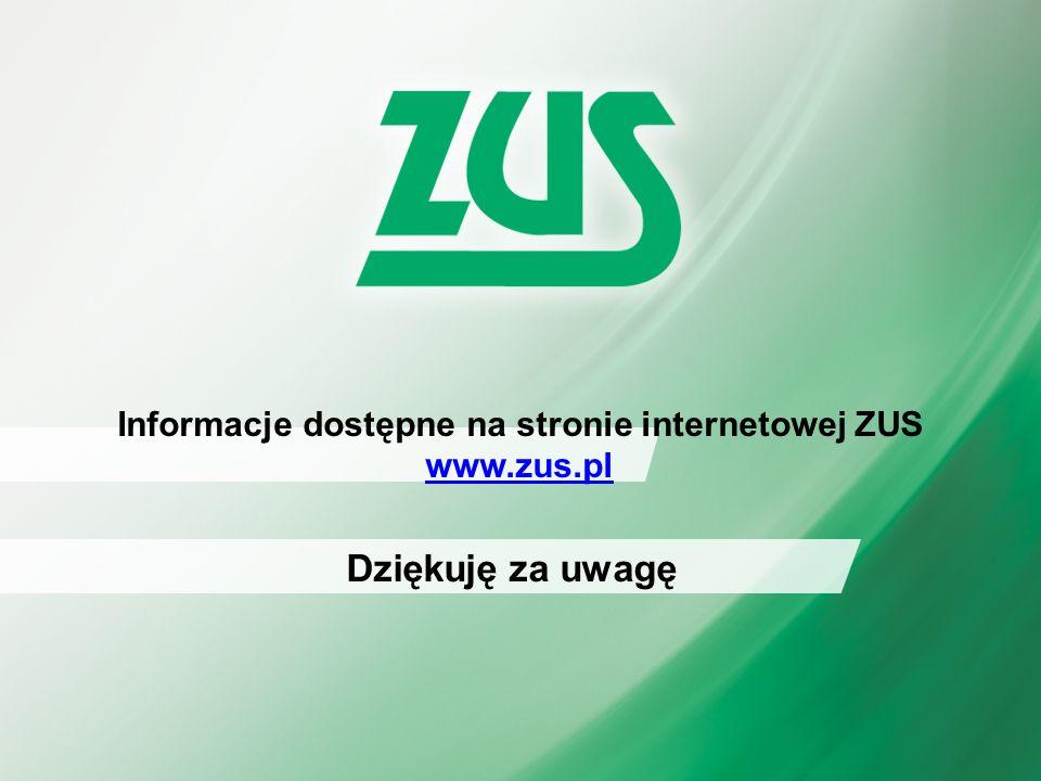 Dziękuje za uwagę IMIĘ I NAZWISKO AUTORA/AUTORÓW PREZENTACJI Dziękuję za uwagę Informacje dostępne na stronie internetowej ZUS www.zus.pl www.zus.pl