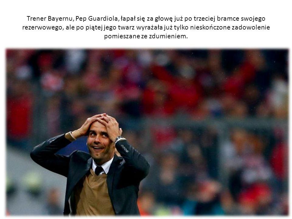 Trener Bayernu, Pep Guardiola, łapał się za głowę już po trzeciej bramce swojego rezerwowego, ale po piątej jego twarz wyrażała już tylko nieskończone