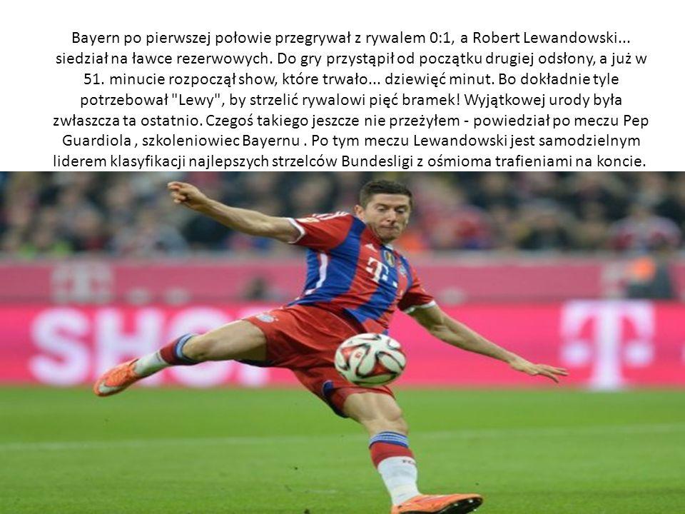 Bayern po pierwszej połowie przegrywał z rywalem 0:1, a Robert Lewandowski... siedział na ławce rezerwowych. Do gry przystąpił od początku drugiej ods