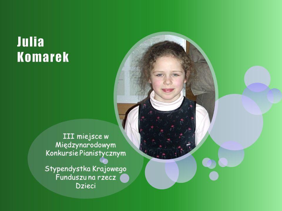 III miejsce w Międzynarodowym Konkursie Pianistycznym Stypendystka Krajowego Funduszu na rzecz Dzieci