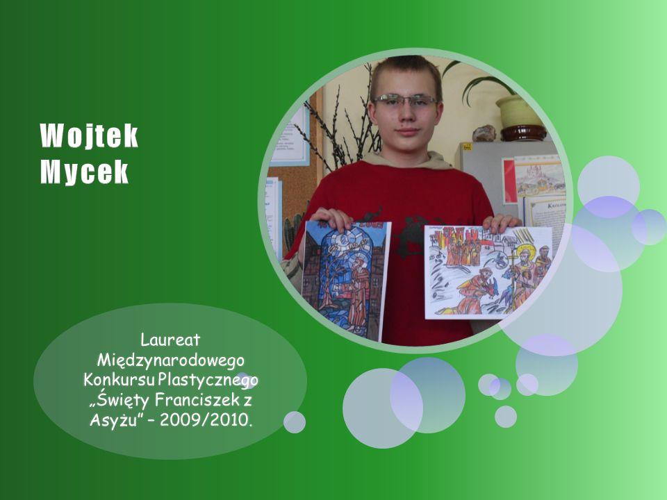 """Laureat Międzynarodowego Konkursu Plastycznego """"Święty Franciszek z Asyżu – 2009/2010."""