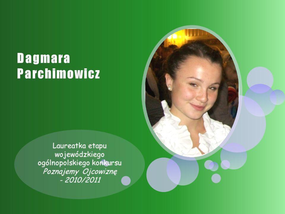 Laureatka etapu wojewódzkiego ogólnopolskiego konkursu Poznajemy Ojcowiznę - 2010/2011
