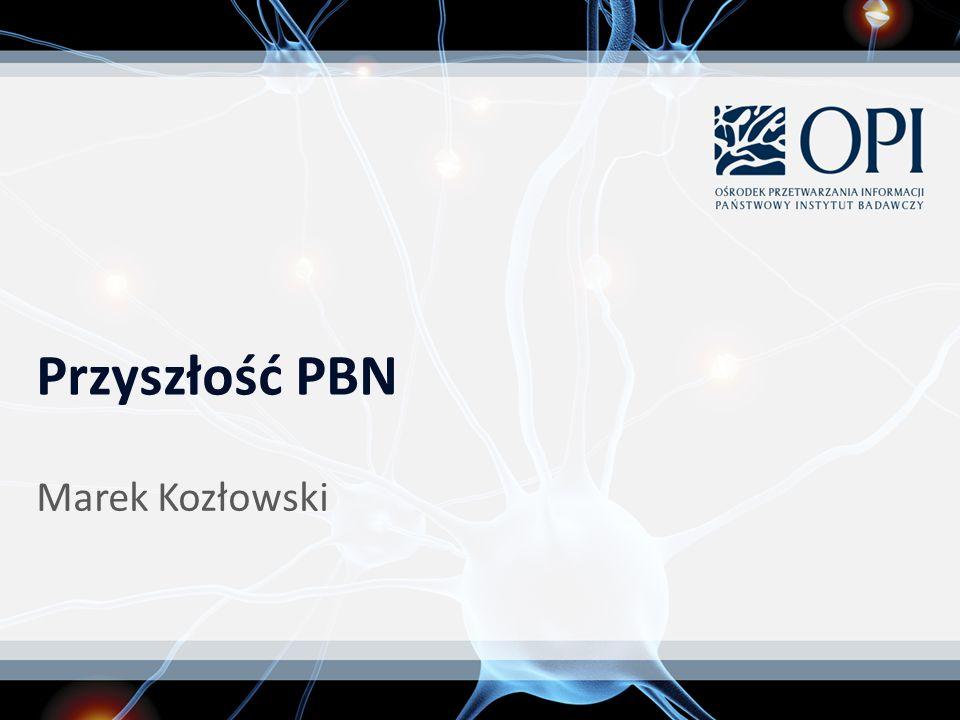 Marek Kozłowski Przyszłość PBN