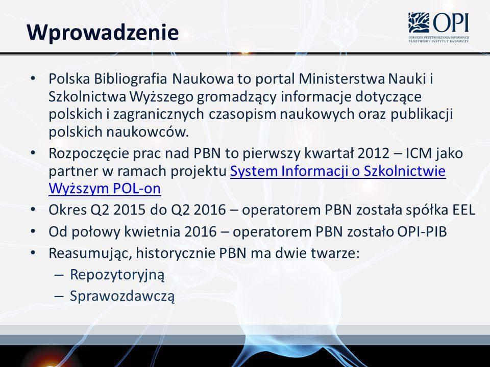 Wprowadzenie Polska Bibliografia Naukowa to portal Ministerstwa Nauki i Szkolnictwa Wyższego gromadzący informacje dotyczące polskich i zagranicznych czasopism naukowych oraz publikacji polskich naukowców.