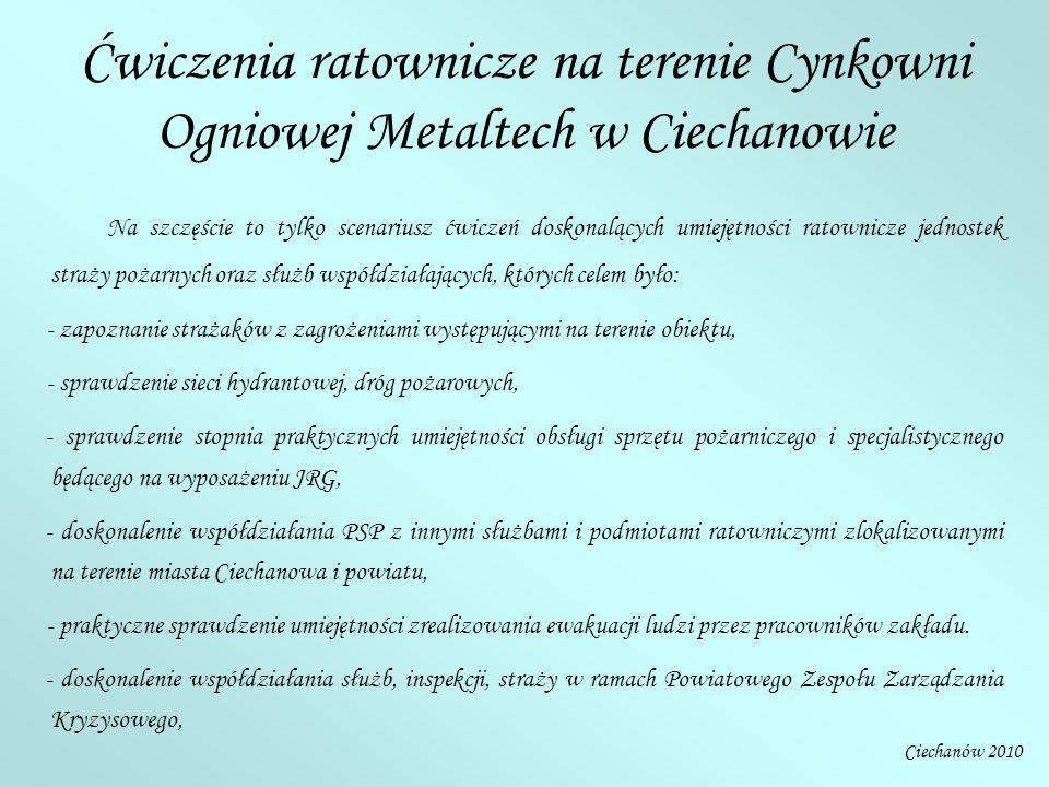 W ćwiczeniach udział wzięło pięć zastępów z komendy powiatowej PSP w Ciechanowie oraz jednostki Ochotniczych Straży Pożarnych z Gołymina, Gąsocina, Kraszewa, Ojrzenia, Opinogóry, Wierzbowa i Sońska.
