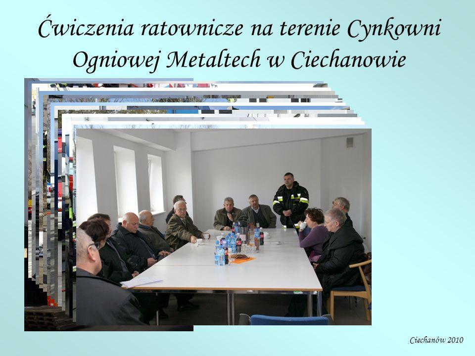 Ciechanów 2010 Ćwiczenia ratownicze na terenie Cynkowni Ogniowej Metaltech w Ciechanowie