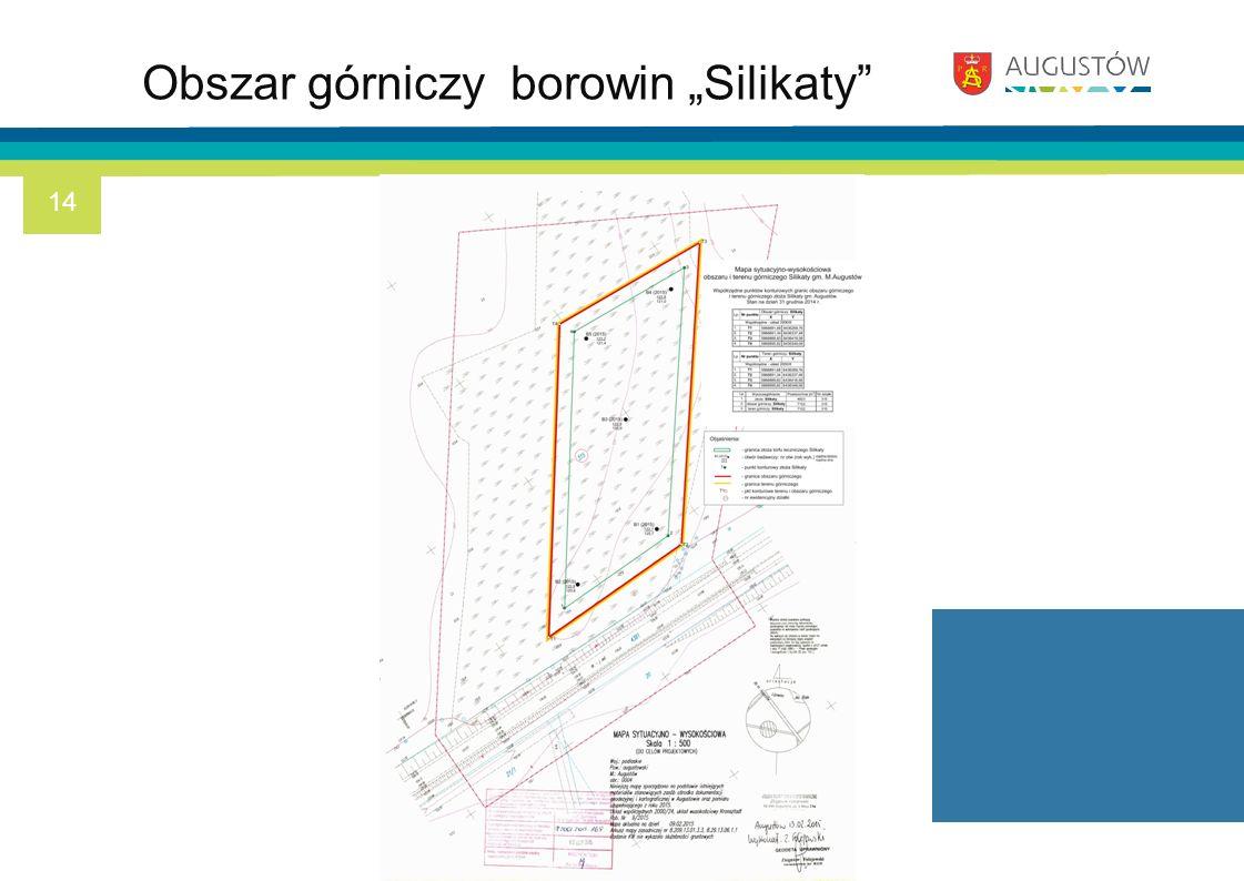 """Obszar górniczy borowin """"Silikaty"""" 14"""