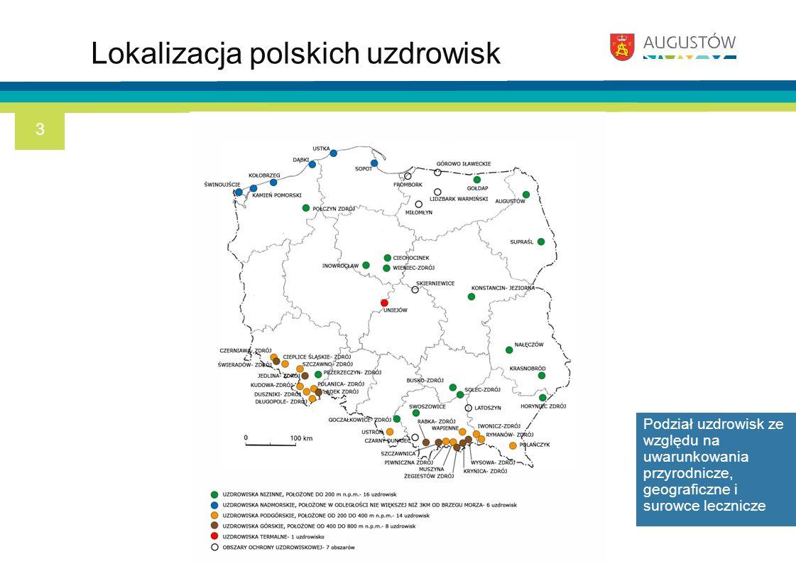 Lokalizacja polskich uzdrowisk Podział uzdrowisk ze względu na uwarunkowania przyrodnicze, geograficzne i surowce lecznicze 3