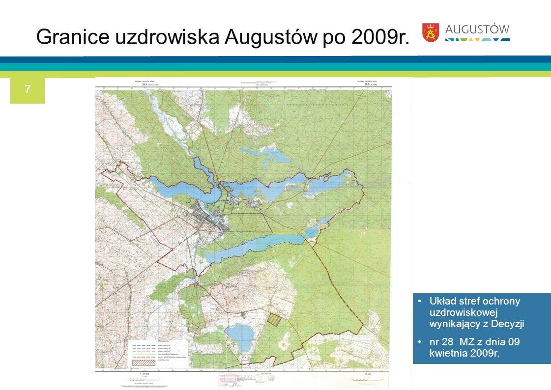 Granice uzdrowiska Augustów po 2009r. Układ stref ochrony uzdrowiskowej wynikający z Decyzji nr 28 MZ z dnia 09 kwietnia 2009r. 7