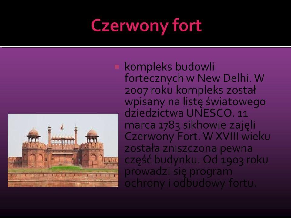  kompleks budowli fortecznych w New Delhi. W 2007 roku kompleks został wpisany na listę światowego dziedzictwa UNESCO. 11 marca 1783 sikhowie zajęli