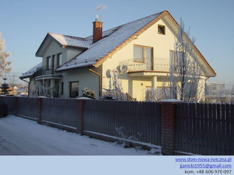 www.dom-nowa-iwiczna.pl jjanicki1955@gmail.com www.dom-nowa-iwiczna.pl jjanicki1955@gmail.com kom. +48 606 970 097