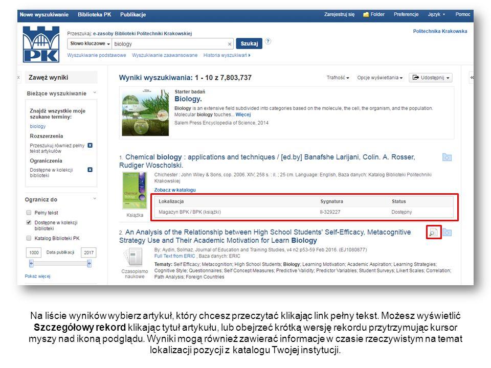 Na liście wyników wybierz artykuł, który chcesz przeczytać klikając link pełny tekst. Możesz wyświetlić Szczegółowy rekord klikając tytuł artykułu, lu