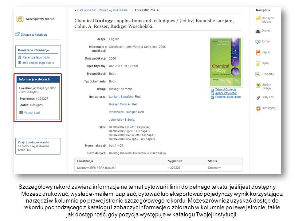 Szczegółowy rekord zawiera informacje na temat cytowań i linki do pełnego tekstu, jeśli jest dostępny. Możesz drukować, wysłać e-mailem, zapisać, cyto
