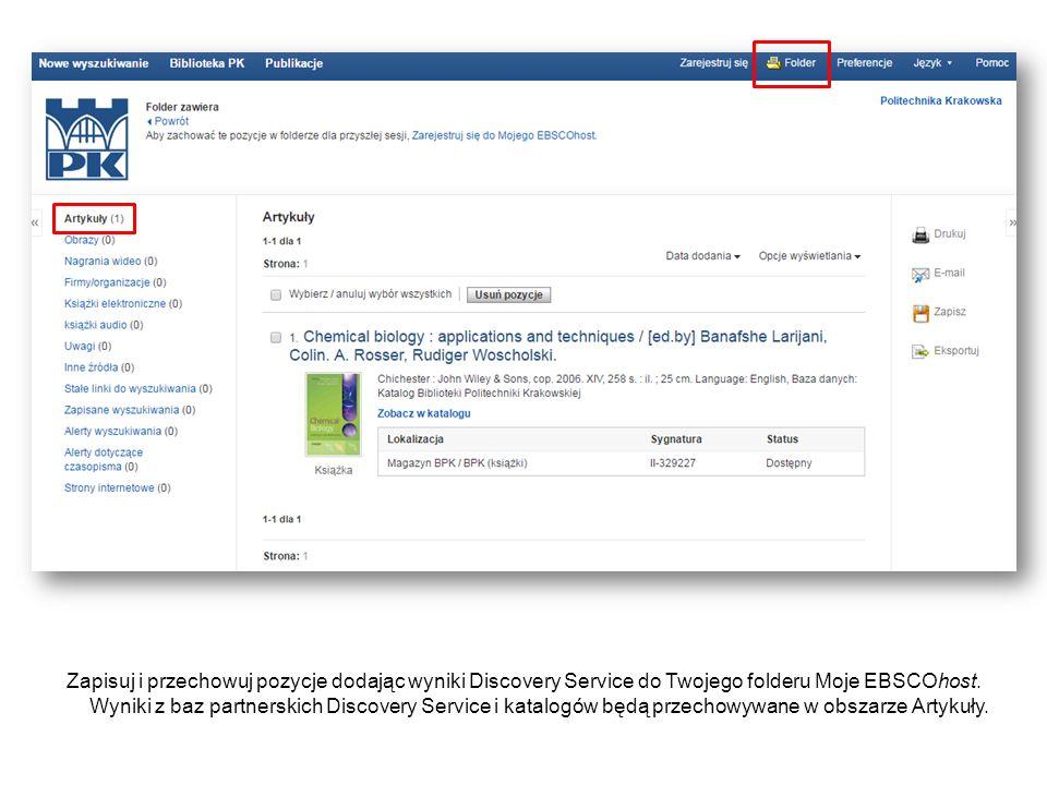 Zapisuj i przechowuj pozycje dodając wyniki Discovery Service do Twojego folderu Moje EBSCOhost. Wyniki z baz partnerskich Discovery Service i katalog