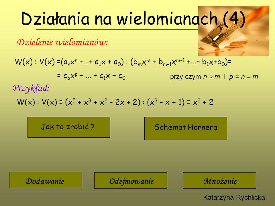 Katarzyna Rychlicka Jak podzielić pisemnie .