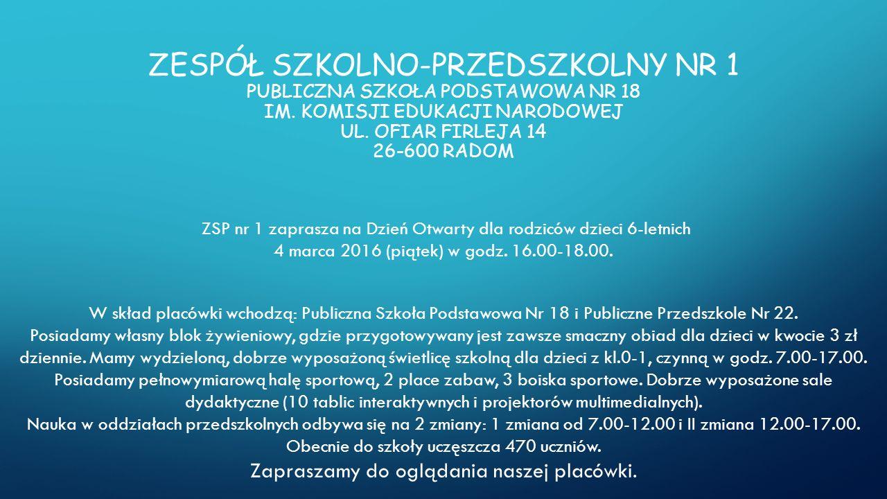 ZESPÓŁ SZKOLNO-PRZEDSZKOLNY NR 1 PUBLICZNA SZKOŁA PODSTAWOWA NR 18 IM.