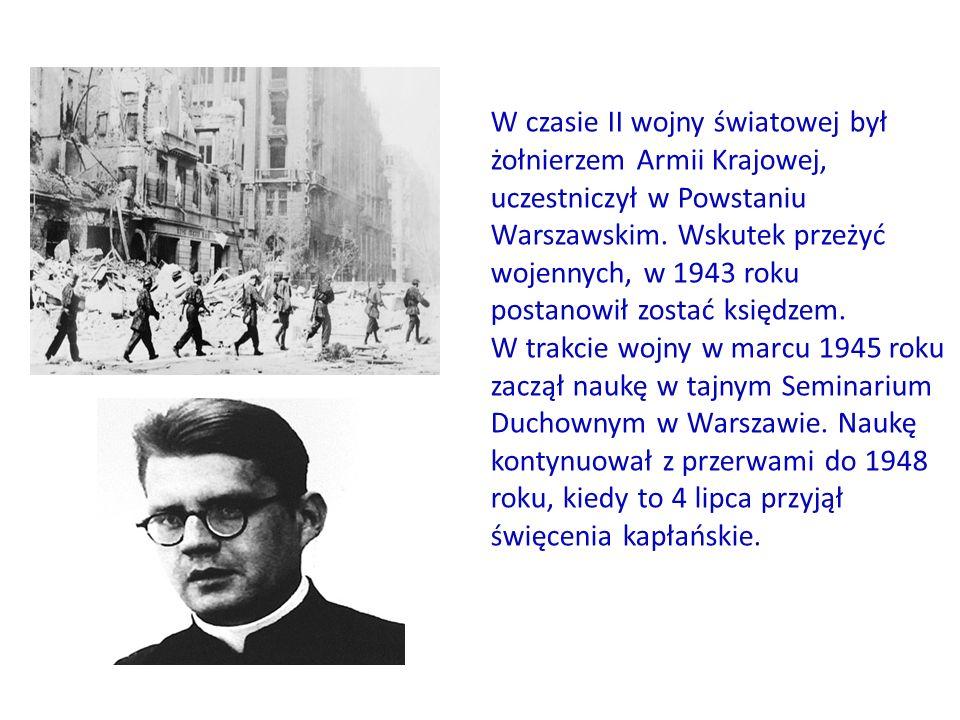 W czasie II wojny światowej był żołnierzem Armii Krajowej, uczestniczył w Powstaniu Warszawskim. Wskutek przeżyć wojennych, w 1943 roku postanowił zos