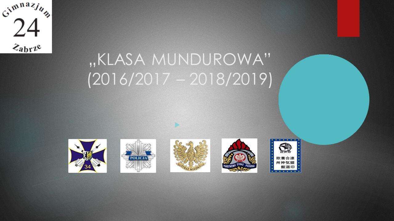 """"""" KLASA MUNDUROWA"""" (2016/2017 – 2018/2019) """