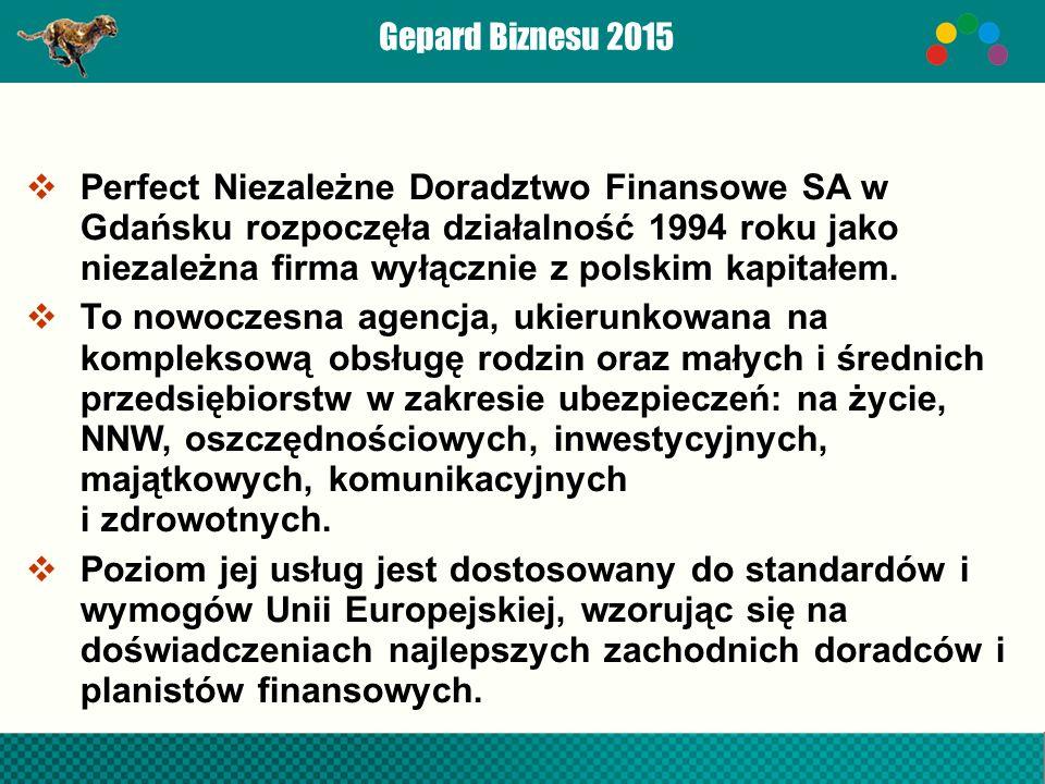  Perfect Niezależne Doradztwo Finansowe SA w Gdańsku rozpoczęła działalność 1994 roku jako niezależna firma wyłącznie z polskim kapitałem.
