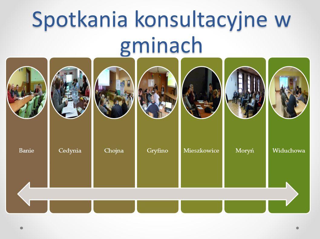Spotkania konsultacyjne w gminach BanieCedyniaChojnaGryfinoMieszkowiceMoryńWiduchowa