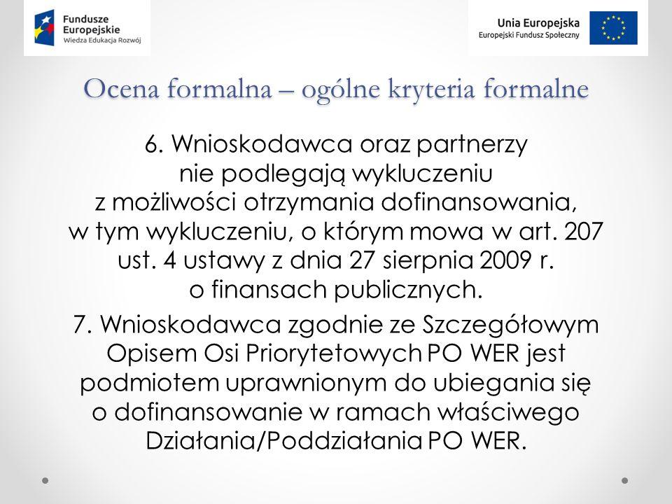 Ocena formalna – ogólne kryteria formalne 6.