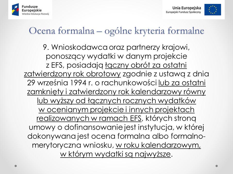 Ocena formalna – ogólne kryteria formalne 9.