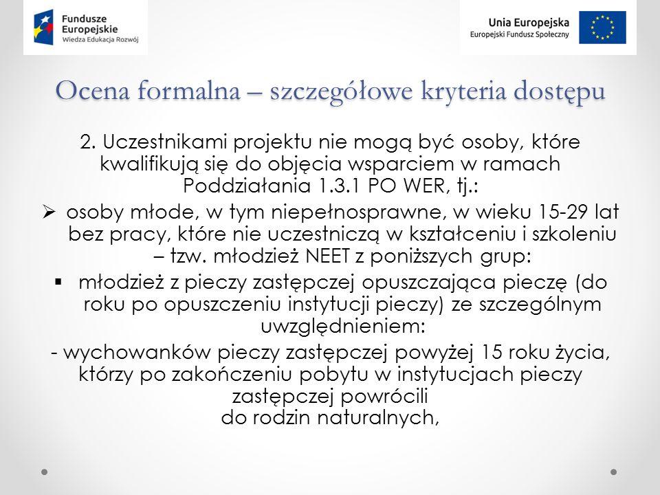 Ocena formalna – szczegółowe kryteria dostępu 2.