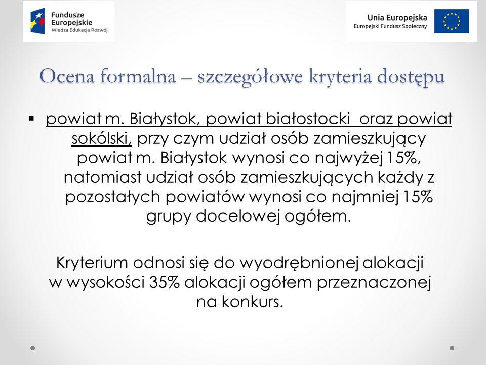 Ocena formalna – szczegółowe kryteria dostępu  powiat m.
