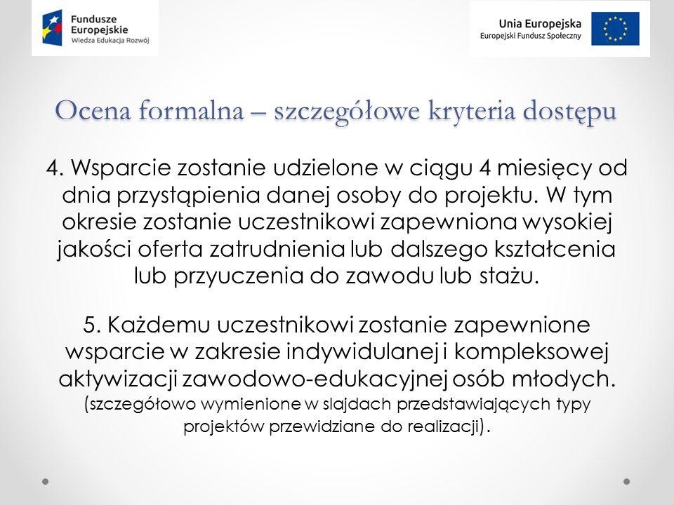 Ocena formalna – szczegółowe kryteria dostępu 4.