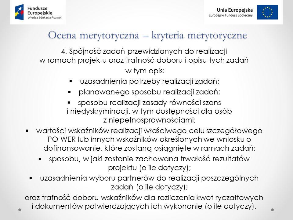 Ocena merytoryczna – kryteria merytoryczne 4.