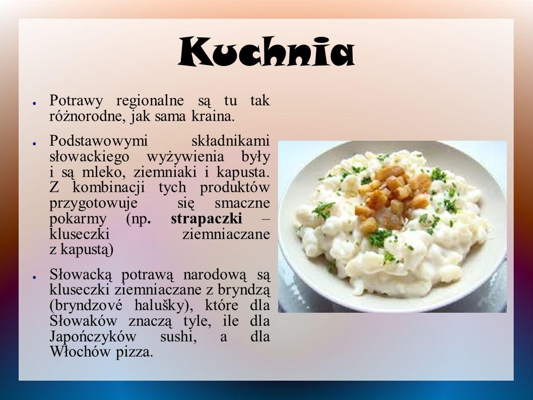 Kuchnia ● Potrawy regionalne są tu tak różnorodne, jak sama kraina.