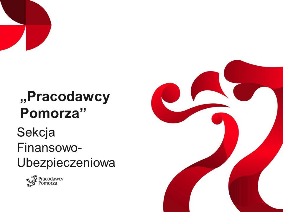 """""""Pracodawcy Pomorza Sekcja Finansowo- Ubezpieczeniowa"""