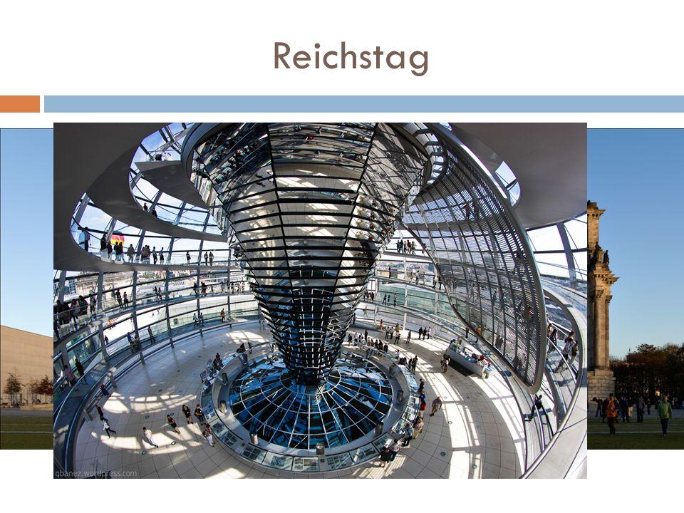 Reichstag Od 1999 siedziba Bundestagu w Berlinie. Od 1994 jest miejscem obrad Zgromadzenia Narodowego, które odbywa się co pięć lat w celu wyboru prez