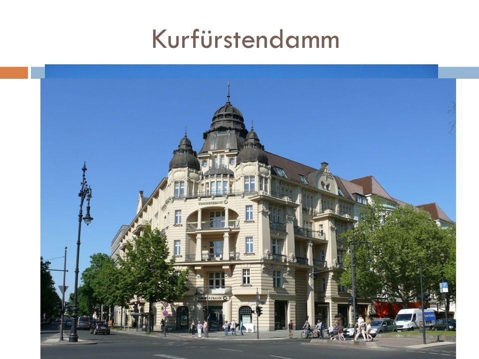 Kurfürstendamm Główna ulica zachodniej części Berlina, położona w okręgu administracyjnym Charlottenburg- Wilmersdorf. Łączy Breischeidplatz z Kościoł