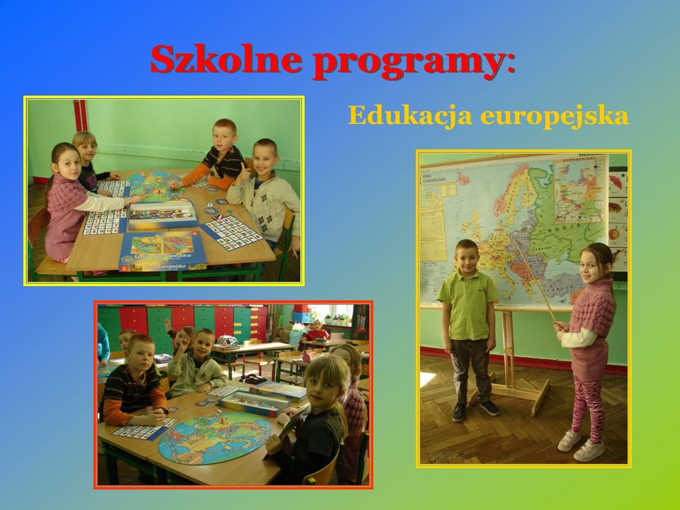 Szkolne programy: Edukacja europejska