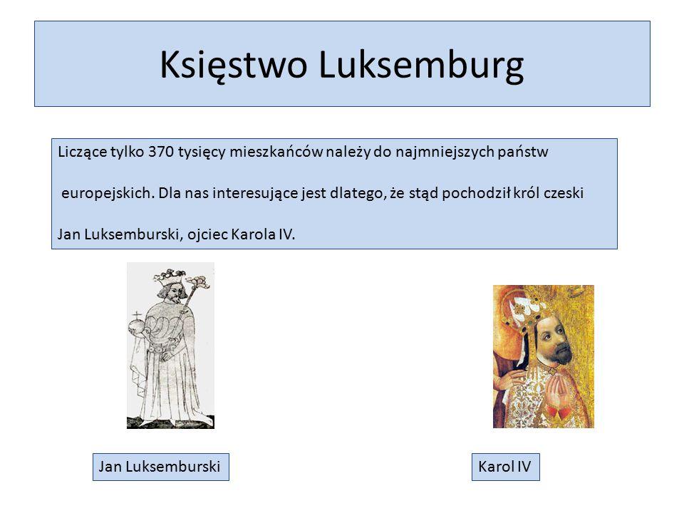 Księstwo Luksemburg Liczące tylko 370 tysięcy mieszkańców należy do najmniejszych państw europejskich.
