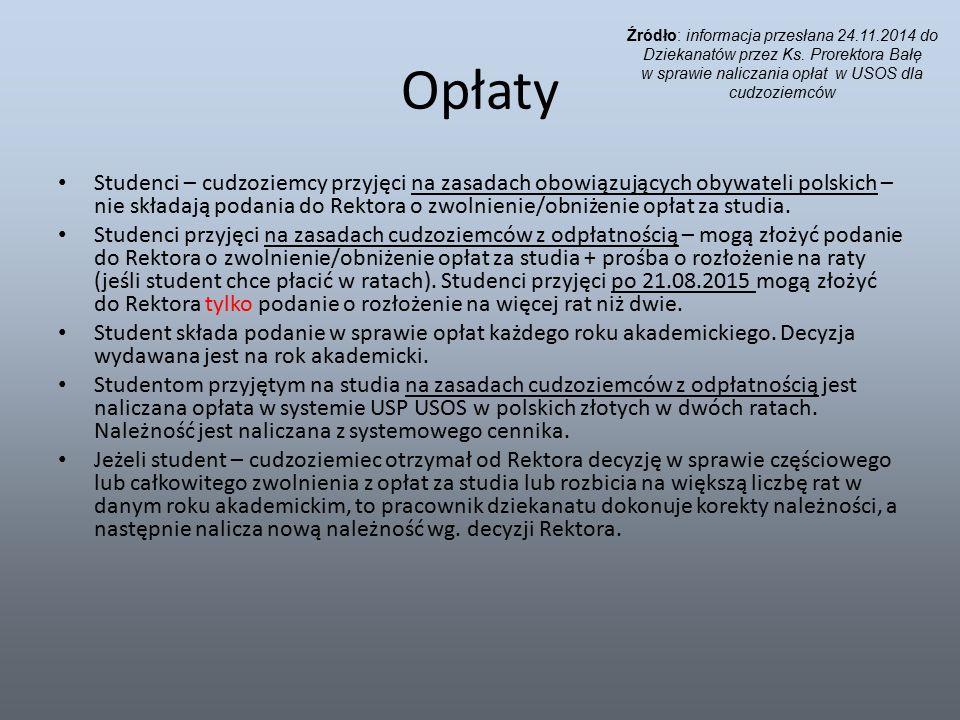 Opłaty Studenci – cudzoziemcy przyjęci na zasadach obowiązujących obywateli polskich – nie składają podania do Rektora o zwolnienie/obniżenie opłat za studia.