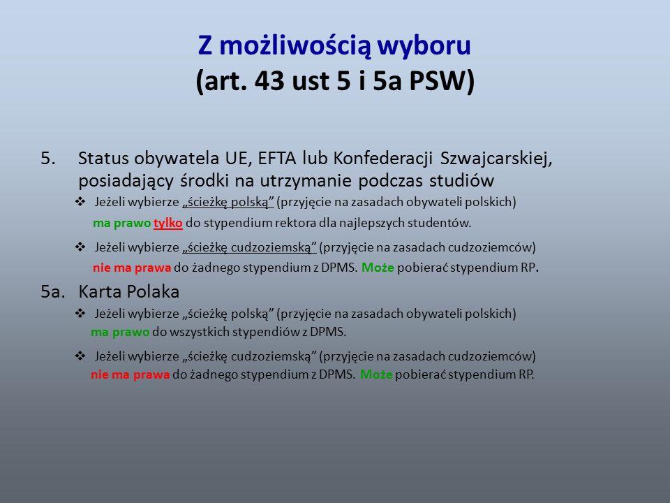 Na zasadach cudzoziemca (art.43 ust.