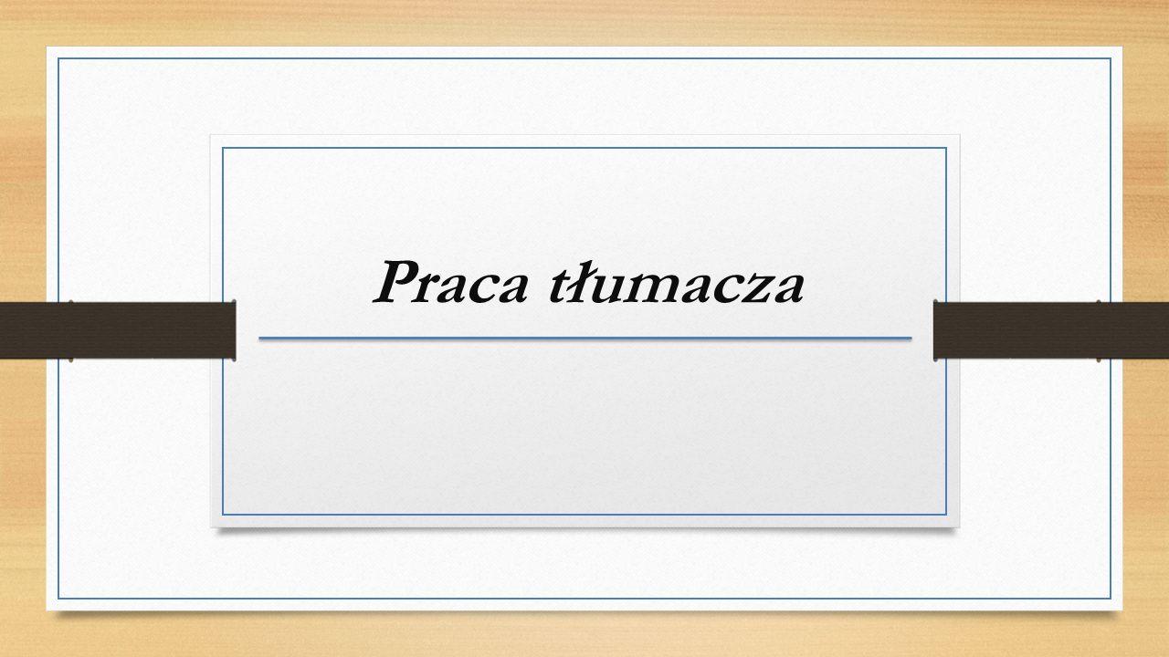 Praca tłumacza