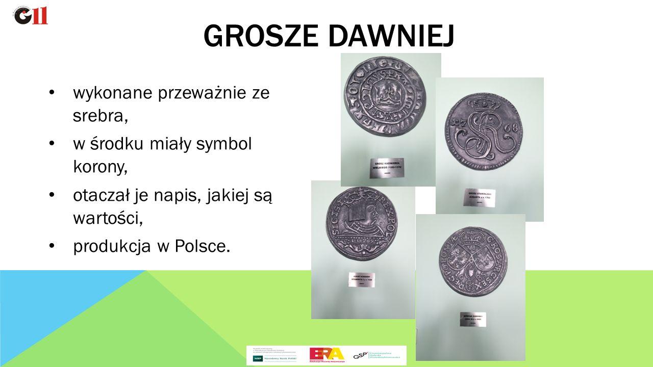 wykonane przeważnie ze srebra, w środku miały symbol korony, otaczał je napis, jakiej są wartości, produkcja w Polsce.