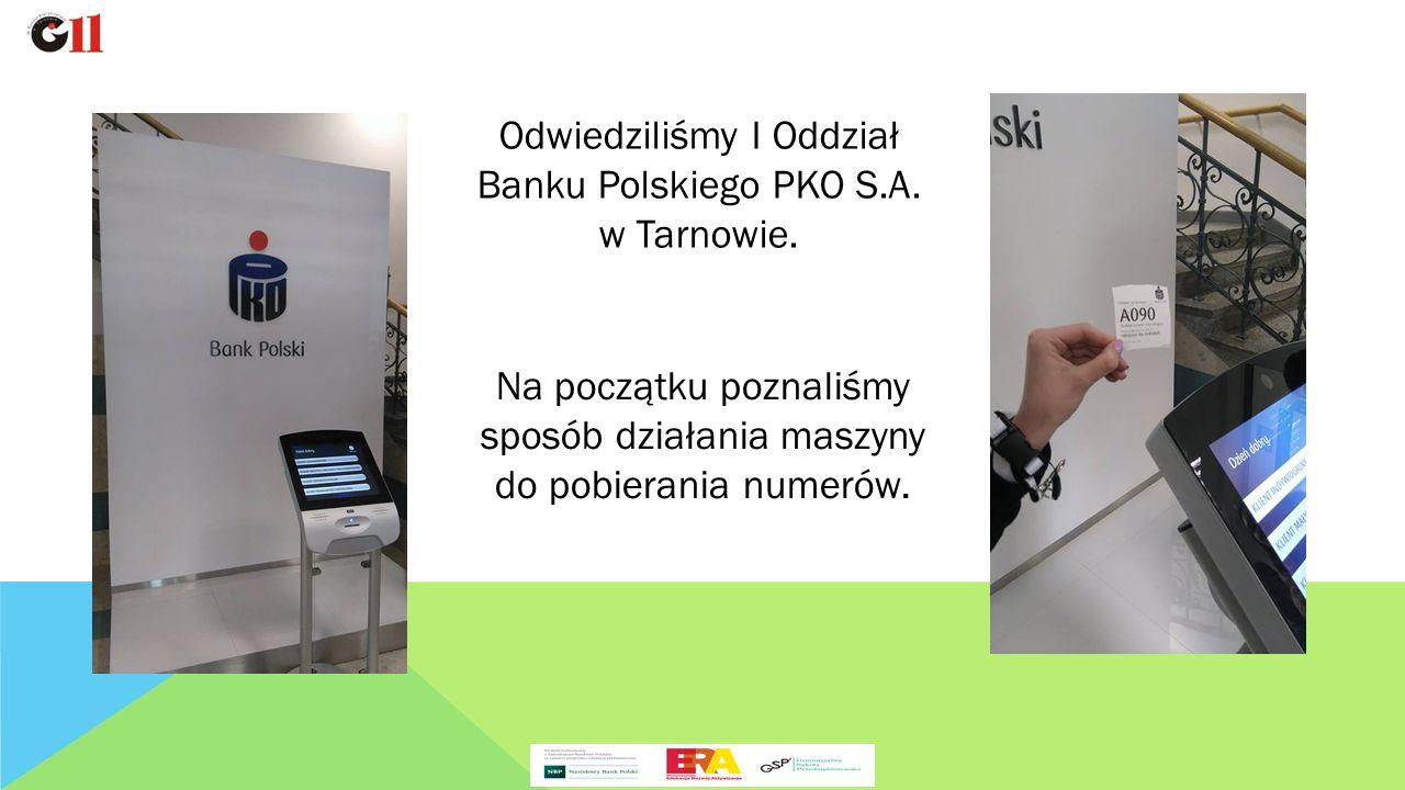 Odwiedziliśmy I Oddział Banku Polskiego PKO S.A. w Tarnowie.