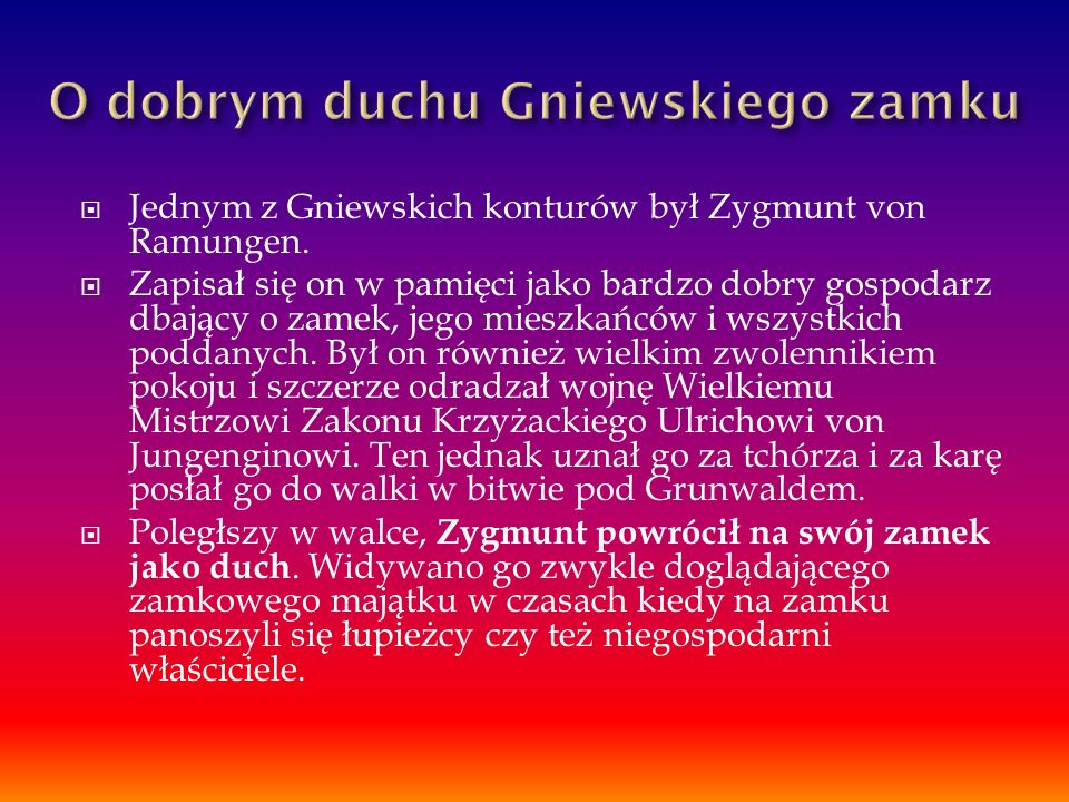  Jednym z Gniewskich konturów był Zygmunt von Ramungen.