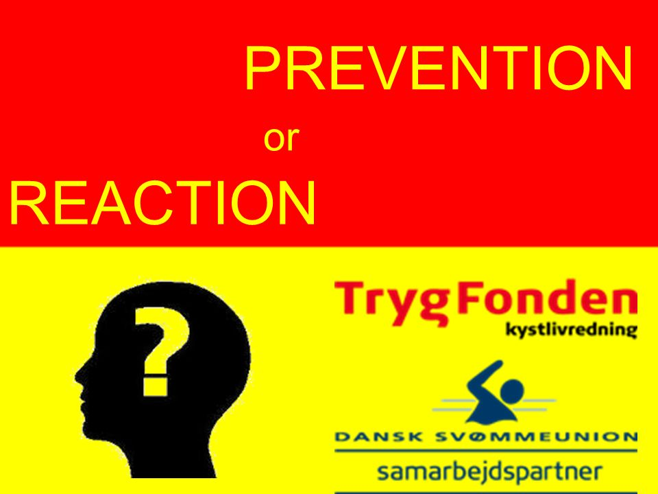 PREVENTION REACTION or