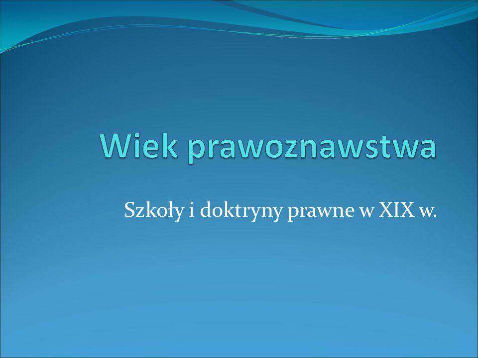 Szkoły i doktryny prawne w XIX w.