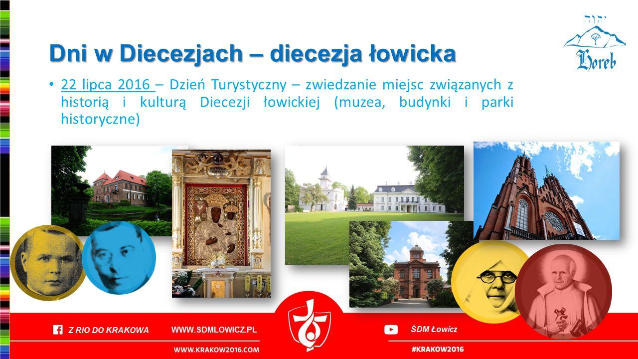 Dni w Diecezjach – diecezja łowicka 22 lipca 2016 – Dzień Turystyczny – zwiedzanie miejsc związanych z historią i kulturą Diecezji łowickiej (muzea, b